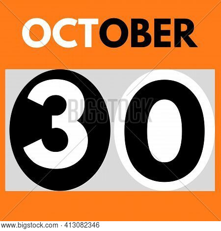 October 30 . Modern Daily Calendar Icon .date ,day, Month .calendar For The Month Of October