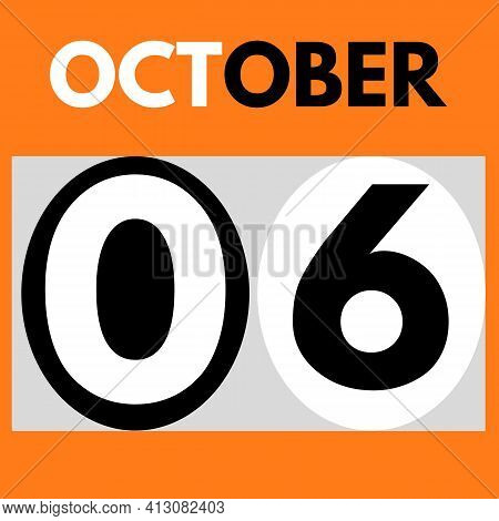 October 6 . Modern Daily Calendar Icon .date ,day, Month .calendar For The Month Of October