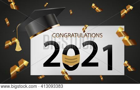 Graduating Class Of 2021 With Falling Shiny Golden Confetti. Graduation Cap And Lettering With Gold