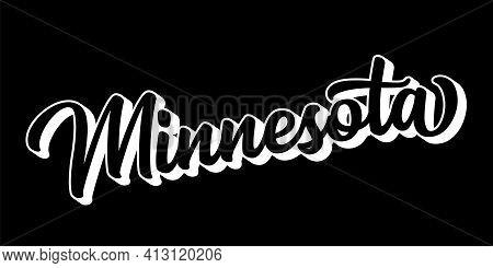 Hand Sketched Minnesota Text. 3d Vintage, Retro Lettering For Poster, Sticker, Flyer, Header, Card