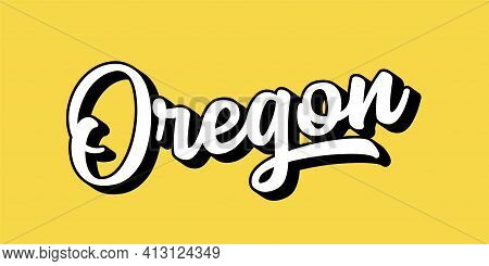 Hand Sketched Oregon Text. 3d Vintage, Retro Lettering For Poster, Sticker, Flyer, Header, Card