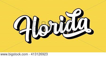 Hand Sketched Florida Text. 3d Vintage, Retro Lettering For Poster, Sticker, Flyer, Header, Card