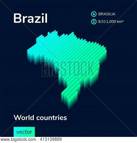 Stylized Neon Isometric Striped Vector  Brazil Map With 3d Effect. Map Of Brazil Is In Green And Min