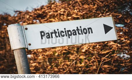 Street Sign The Direction Way To To Participation