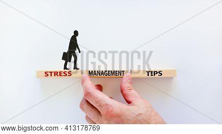 Stress Management Tips Symbol. Wooden Blocks With Words 'stress Management Tips'. Beautiful White Ba