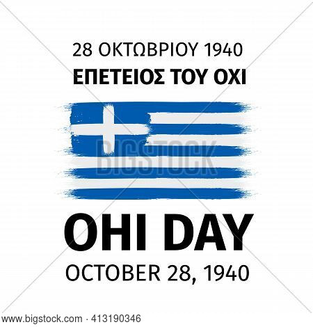 Greece Ohi Day Lettering In English And Greek Languages. Greek Holiday Celebrate On October 28. Easy