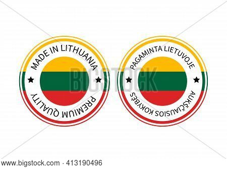 Made In Lithuania Round Labels In English And In Lithuanian Languages. Quality Mark Vector Icon. Per