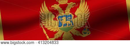 Banner With The Flag Of Montenegro. Fabric Texture Of The Flag Of Montenegro.