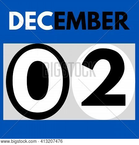 December 2 . Modern Daily Calendar Icon .date ,day, Month .calendar For The Month Of December