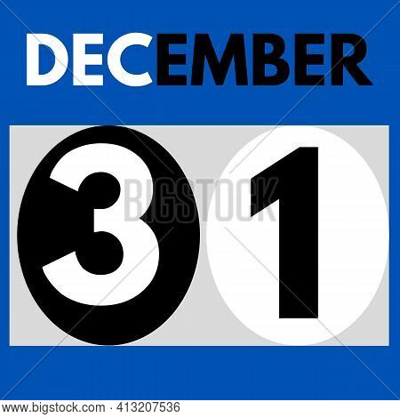 December 31 . Modern Daily Calendar Icon .date ,day, Month .calendar For The Month Of December