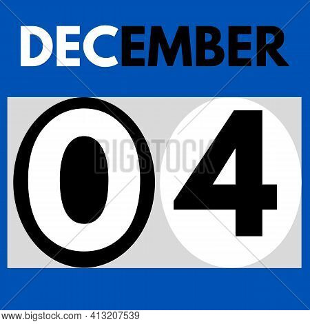 December 4 . Modern Daily Calendar Icon .date ,day, Month .calendar For The Month Of December