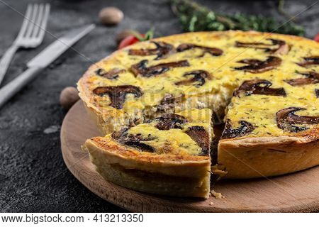 Homemade Quiche Lorraine With Mushrooms, Cheese And Thyme. Tart With Mushroom Pie. French Cuisine. T