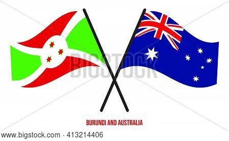 Burundi And Australia Flags Crossed And Waving Flat Style. Official Proportion. Correct Colors.