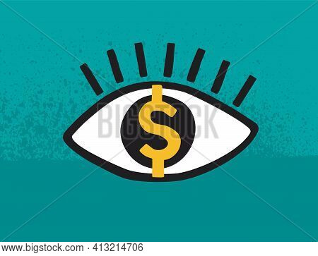 Pay Per View Or Views And Earnings - Abstarct Eye With Money Sign Instead Of Eyeball. Vector Illustr
