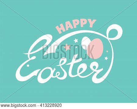 Handmade Lettering Sketch Happy Easter Text As Easter Logo, Badge, Icon Of Bunny. Drawn Resurrection
