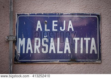 Street Sign Of Aleja Marsala Tita, Meaning Marshall Tito Alley In Serbian Language. It Is The Main S