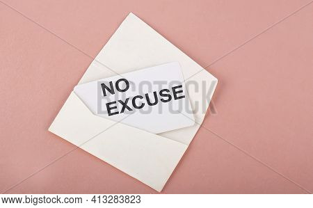 Word Writing Text No Excuse On Card On Pink Background