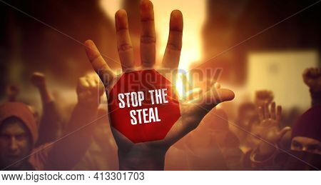 Stop The Steal. Social Activists Protesting And Fighting For Their Rights. Close View On Raised Hand