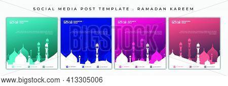 Ramadan Kareem Template For Social Media Post With Mosque Design. Set Of Social Media Post With Mult