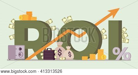 Return On Investment, Roi Investors, Businesses Symbol. Ratio Of Profit Giant Letters, Generating In