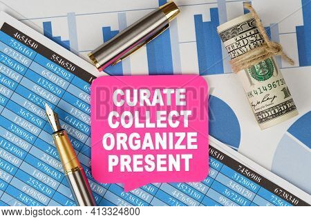 Business And Finance Concept. Among The Financial Statements And Charts Is A Note With The Text - Cu