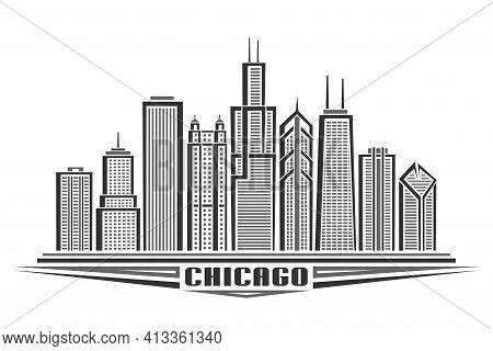 Vector Illustration Of Chicago City, Horizontal Monochrome Poster With Line Art Design Chicago City