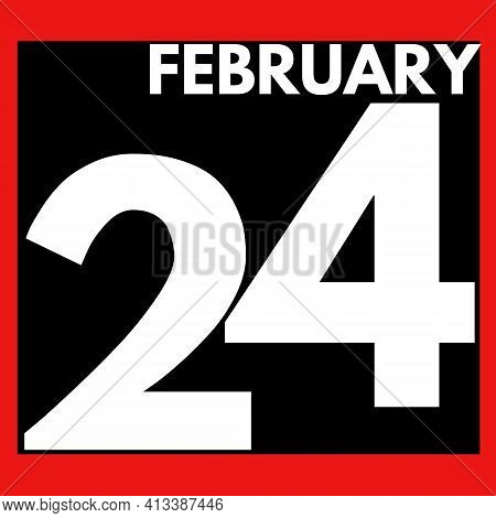 February 24 . Modern Daily Calendar Icon .date ,day, Month .calendar For The Month Of February