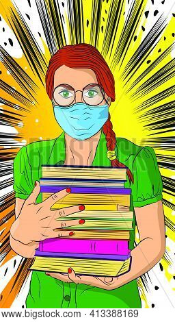 Female Student, Girl Carrying A Stack Of Books, Wearing Glasses And Mask. College University Or High