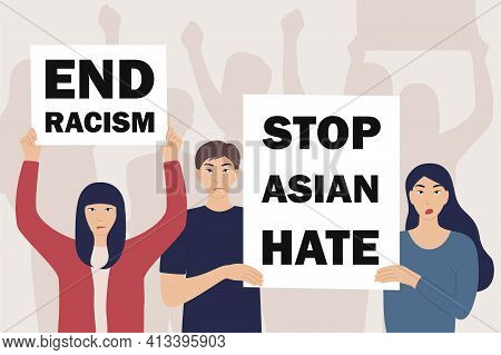 Asian Man And Woman Holding Protest Poster Stop Asian Hate, End Racism. Race Equality Concept. Peopl