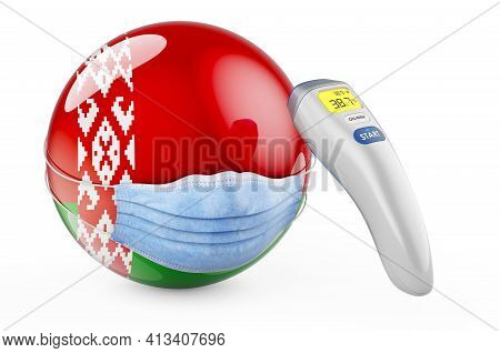 Belarusian Flag With Medical Mask And Infrared Electronic Thermometer. Pandemic In Belarus Concept,