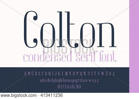 Condensed Serif Alphabet And Numbers Set. Perfect To Use In Elegant Branding, Luxury Label, Wedding