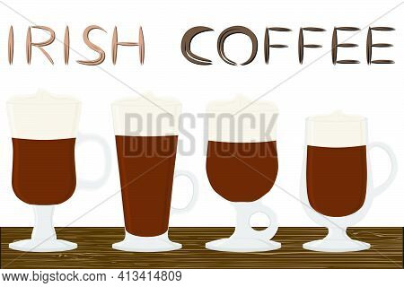 Illustration On Theme For Cream Cocktail Irish Coffee In Glass Cup With Foam. Cocktail Pattern Consi