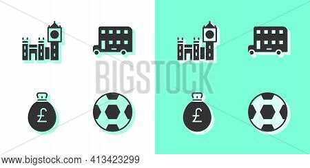 Set Football Ball, Big Ben Tower, Money Bag With Pound And Double Decker Bus Icon. Vector