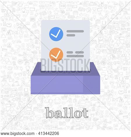 Ballot Isolated Vector Flat Illustration. Ballot Design Element For Illustration
