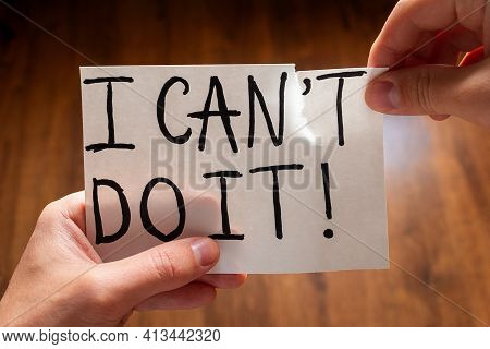 Man Tears The Word Can't To Read I Can Do It Concept Motivation