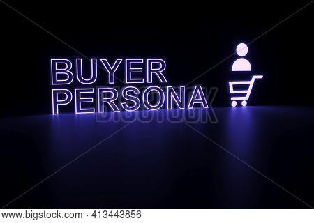 Buyer Persona Neon Concept Self Illumination Background 3d Illustration