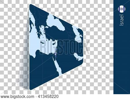 Israel Map And Flag On Transparent Background. Highlighted Israel On Blue Vector Map.
