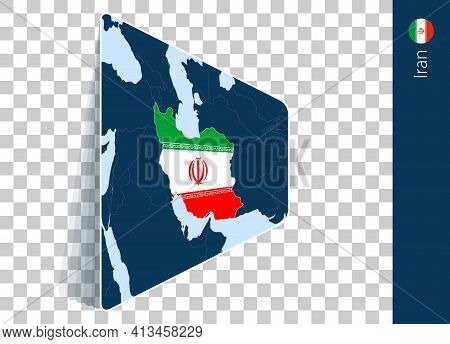 Iran Map And Flag On Transparent Background. Highlighted Iran On Blue Vector Map.