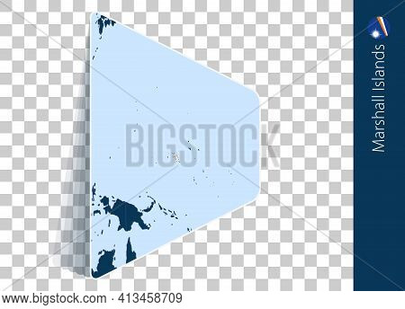 Marshall Islands Map And Flag On Transparent Background. Highlighted Marshall Islands On Blue Vector
