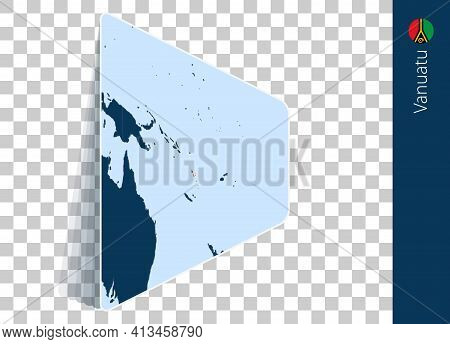 Vanuatu Map And Flag On Transparent Background. Highlighted Vanuatu On Blue Vector Map.