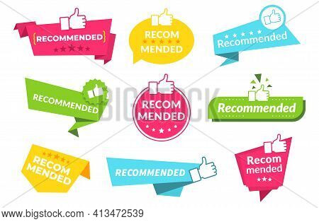 Recommend Banners. Badges For Marking Best Products Or Goods With Approved Quality. Recommendation S