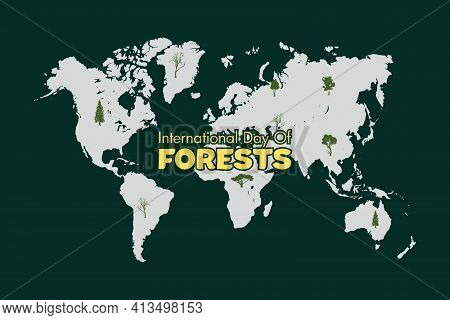 International Day Of Forest Vector Illustration. World Forest Day