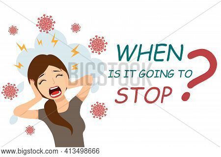 Pandemic Fatigue.flat Vector Illustration Of A Screaming Woman. The Concept Of Panic And Depression.