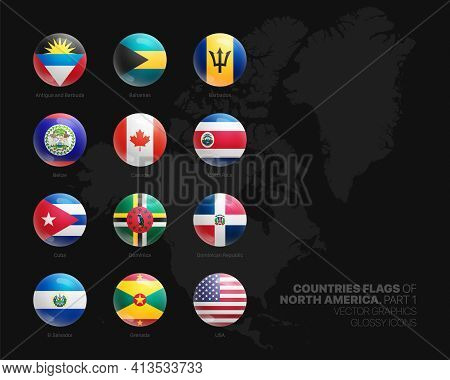 North America Countries Flags Vector 3d Glossy Icons Set Isolated On Black Background Part 1. Americ
