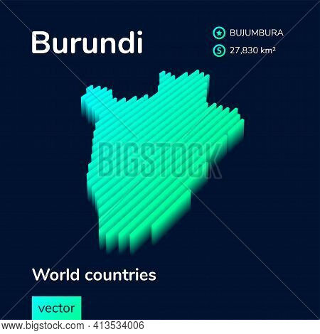 Stylized Striped Neon Digital Isometric Vector Burundi Map With 3d Effect. Map Of Burundi Is In Gree