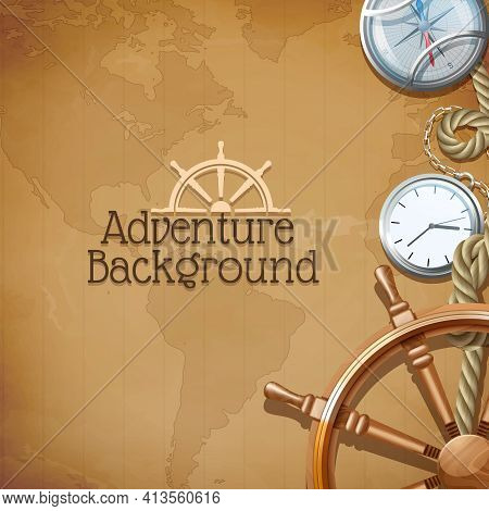 Adventure Poster With Retro Sea Navigation Symbols And World Map On Background Vector Illustration