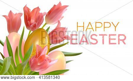 Easter Background With Realistic Pink Tulips And Easter Eggs. Template For Invitation, Banner, Poste
