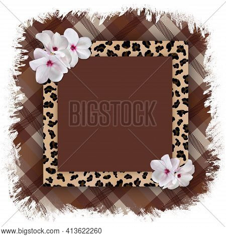 Square Frame With A Leopard Pattern And Delicate White Flowers On A Torn Checkered Plaid Background.