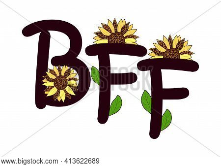 Bff Letters With Sunflower Flowers Decorated With A Leopard Pattern