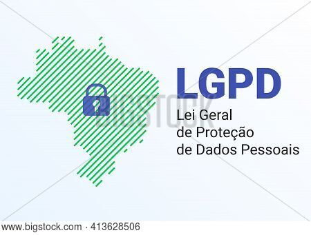 Lgpd - The Lei Geral De Prote O De Dados Pessoais - Portuguese. English - General Personal Data Prot